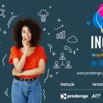 Inovação e tecnologia são temas da Inova 2020