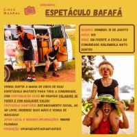 Espetáculo Bafafá neste domingo em Mato Dentro