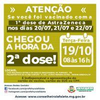 2ª dose da Vacina AstraZeneca para quem recebeu a 1ª dose nos dias 20/07, 21/07 e 22/07